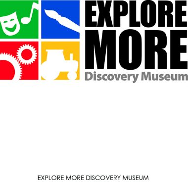 EXPLORE MORE DISCOVERY MUSEUM