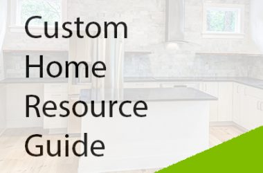 Custom Home Resource Guide